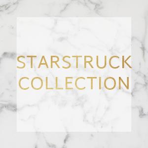 STARSTRUCK COLLECTION